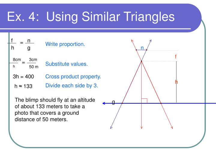 Ex. 4:  Using Similar Triangles