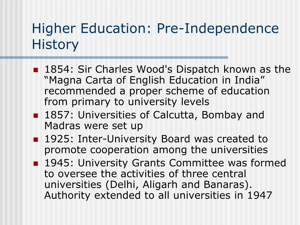 Higher Education: Pre-Independence History