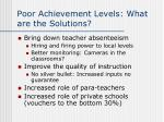 poor achievement levels what are the solutions