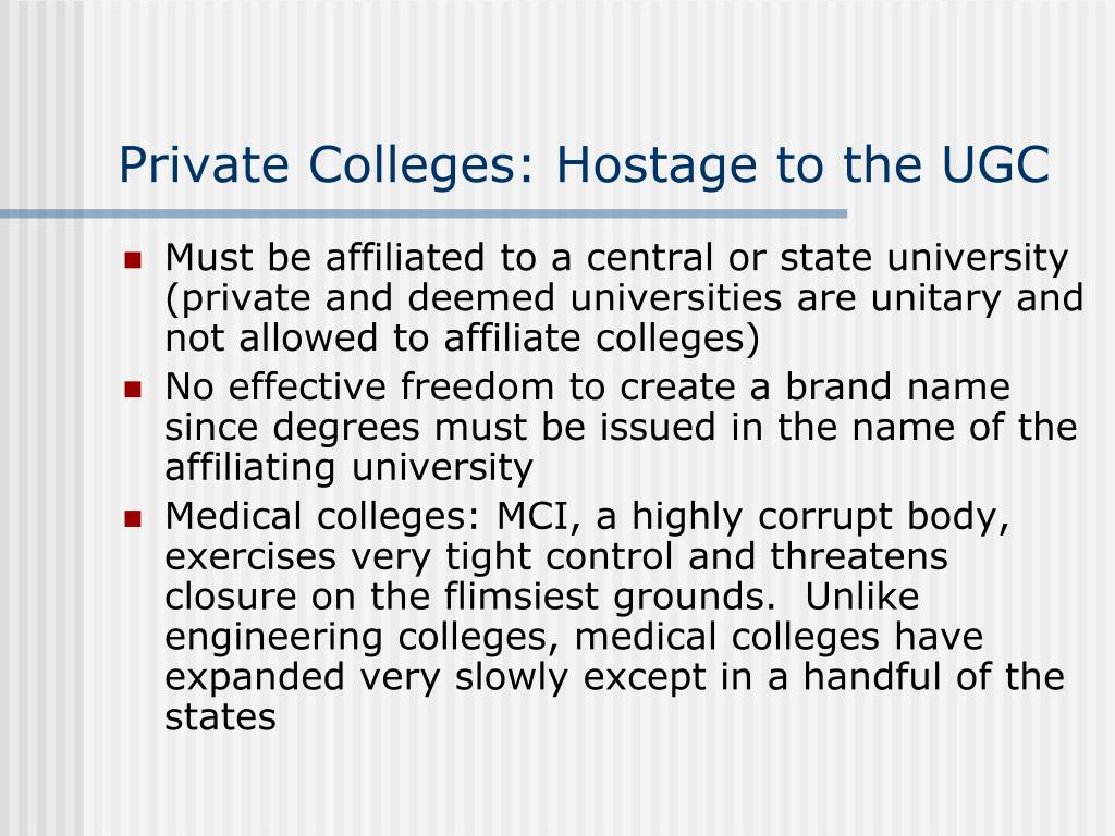 Private Colleges: Hostage to the UGC