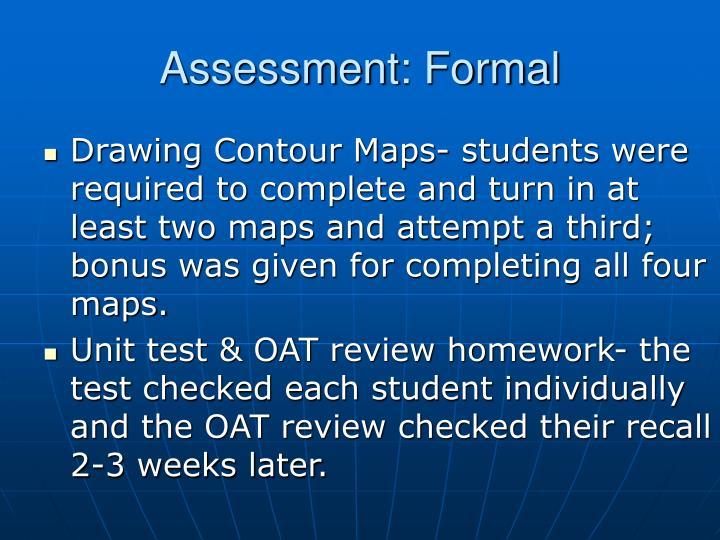 Assessment: Formal