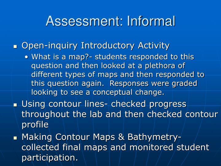 Assessment: Informal
