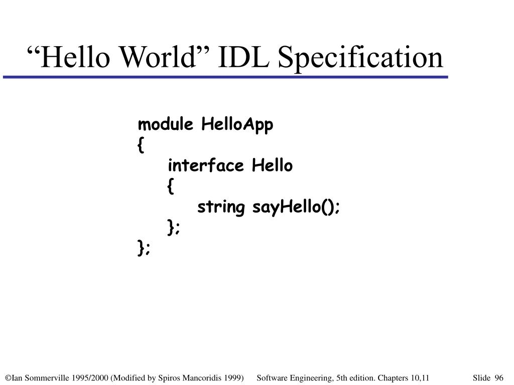"""Hello World"" IDL Specification"