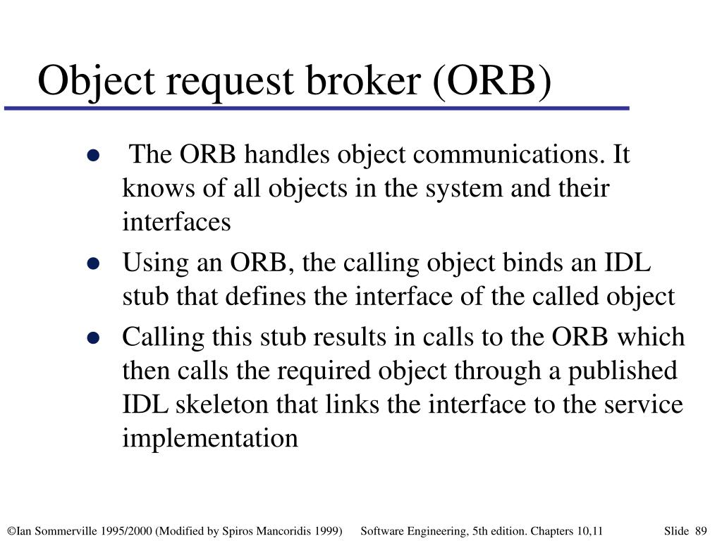 Object request broker (ORB)