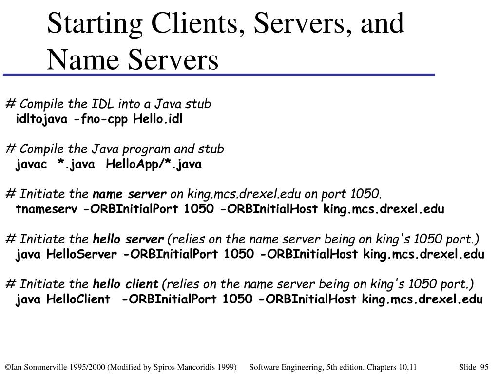 Starting Clients, Servers, and