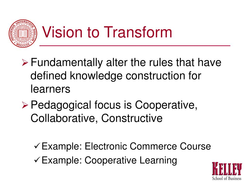 Vision to Transform