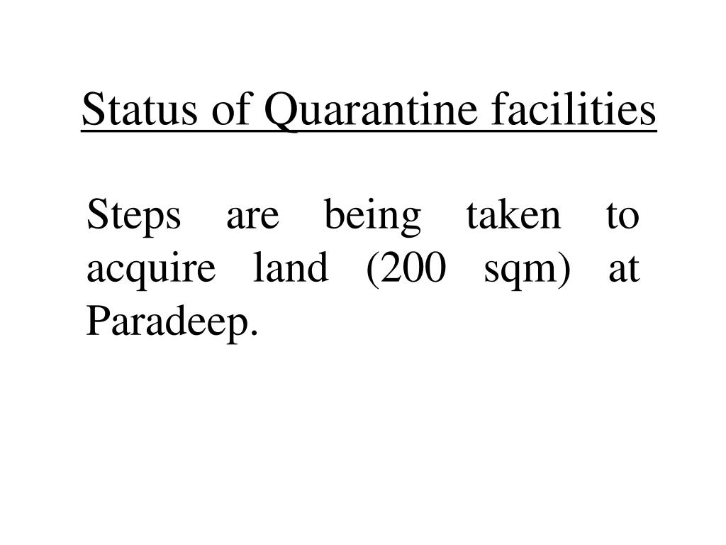 Status of Quarantine facilities