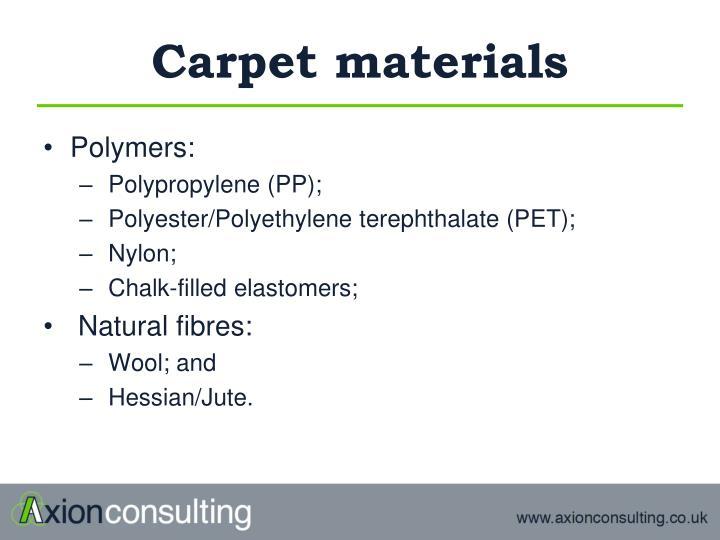 Carpet materials