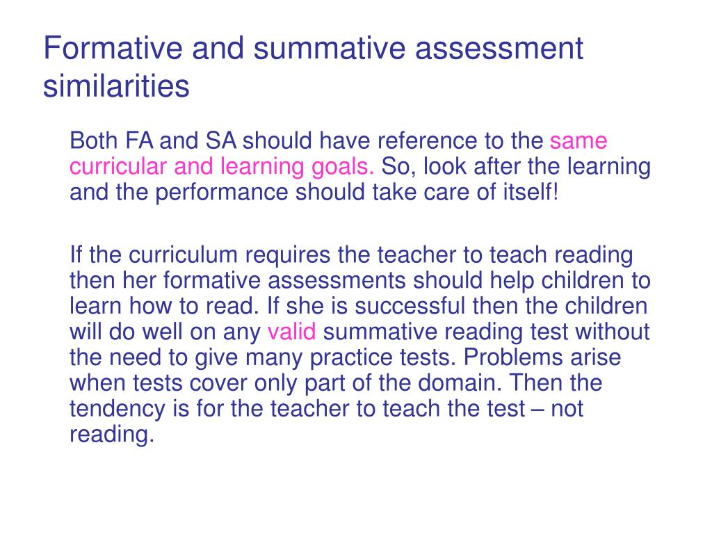 Formative and summative assessment similarities