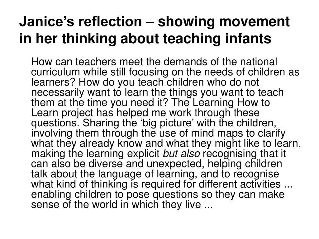 Janice's reflection – showing movement in her thinking about teaching infants