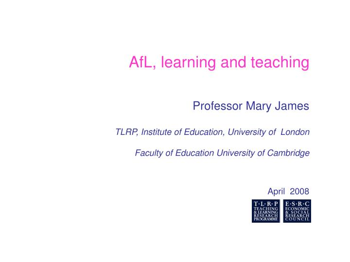 AfL, learning and teaching
