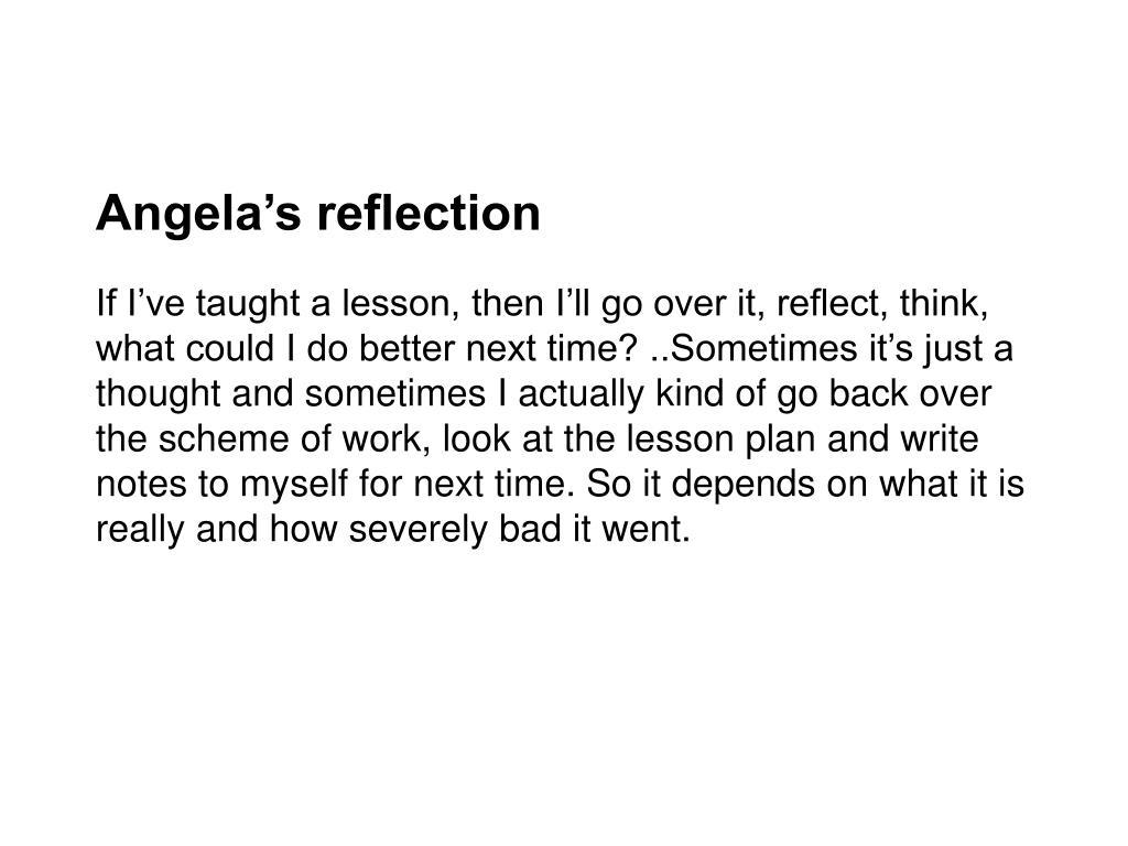 Angela's reflection