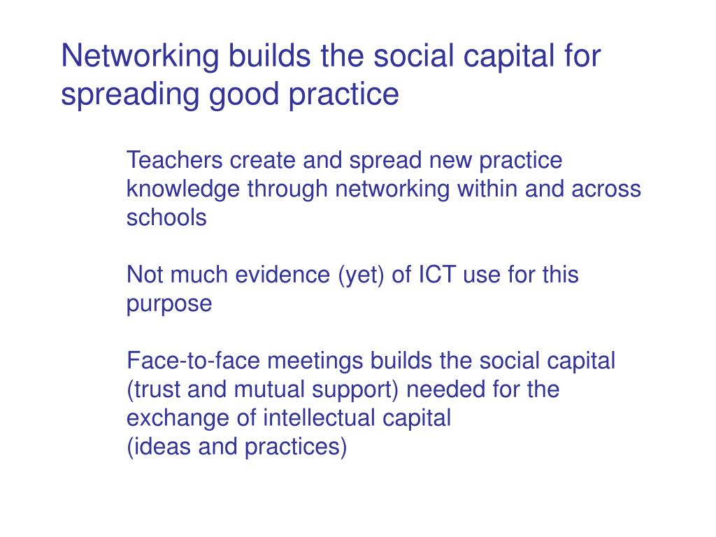 Networking builds the social capital for spreading good practice