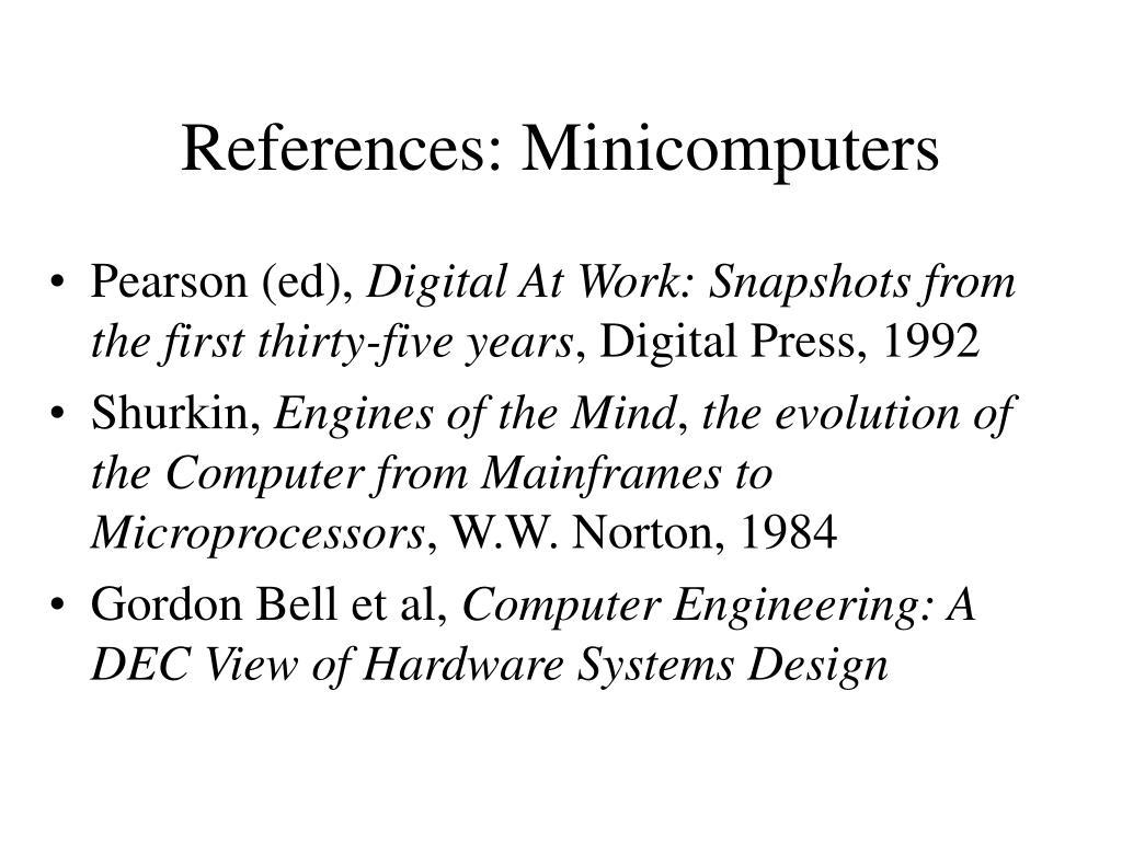 References: Minicomputers