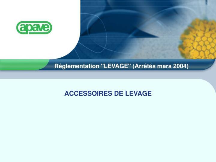 ACCESSOIRES DE LEVAGE