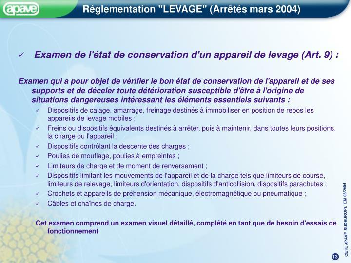 Examen de l'état de conservation d'un appareil de levage (Art. 9) :