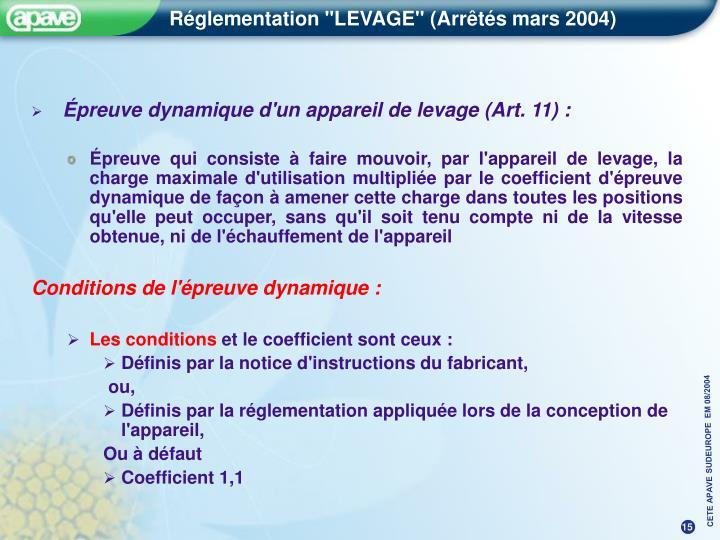 Épreuve dynamique d'un appareil de levage (Art. 11) :