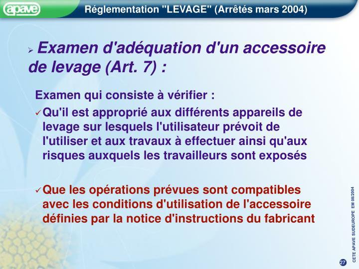 Examen d'adéquation d'un accessoire de levage (Art. 7) :