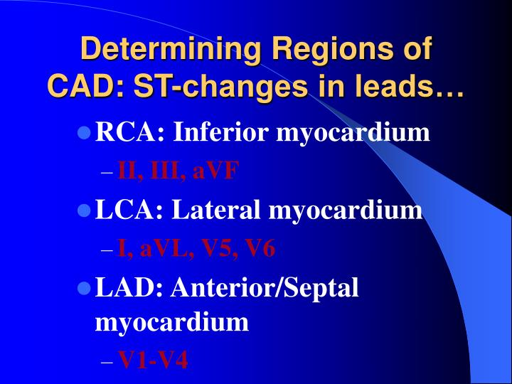 Determining Regions of CAD: ST-changes in leads…