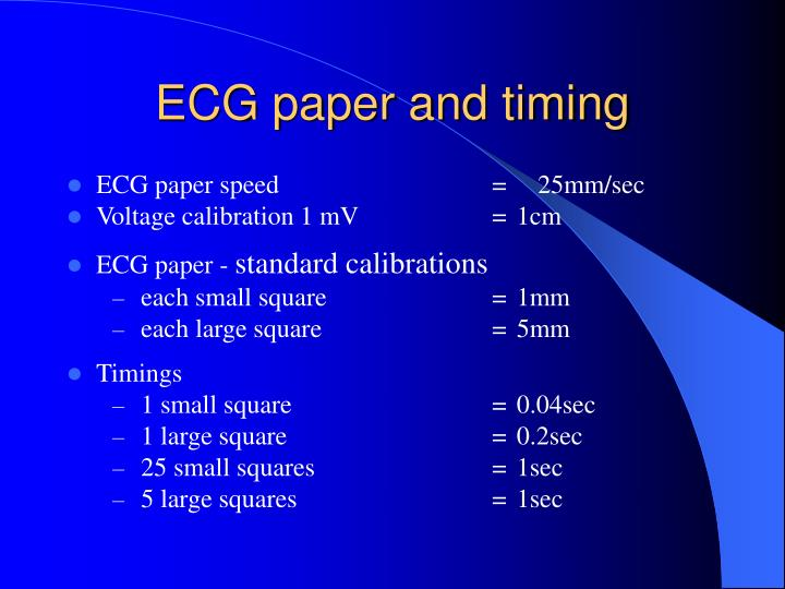 ECG paper and timing