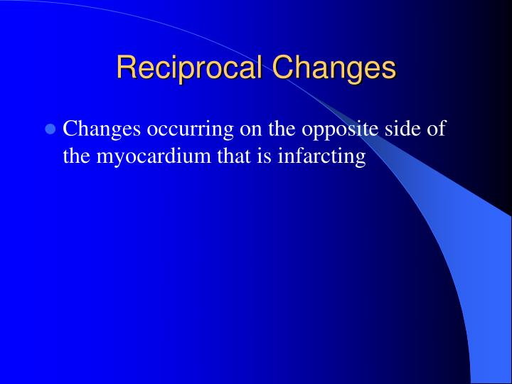 Reciprocal Changes