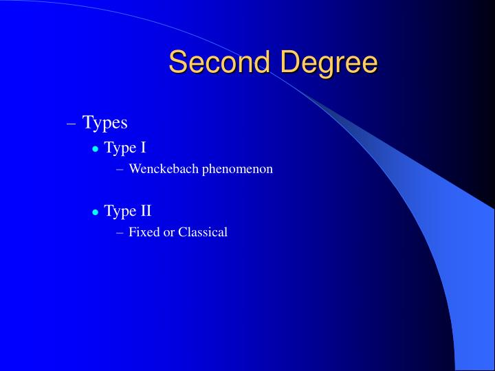 Second Degree