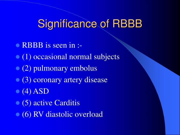 Significance of RBBB