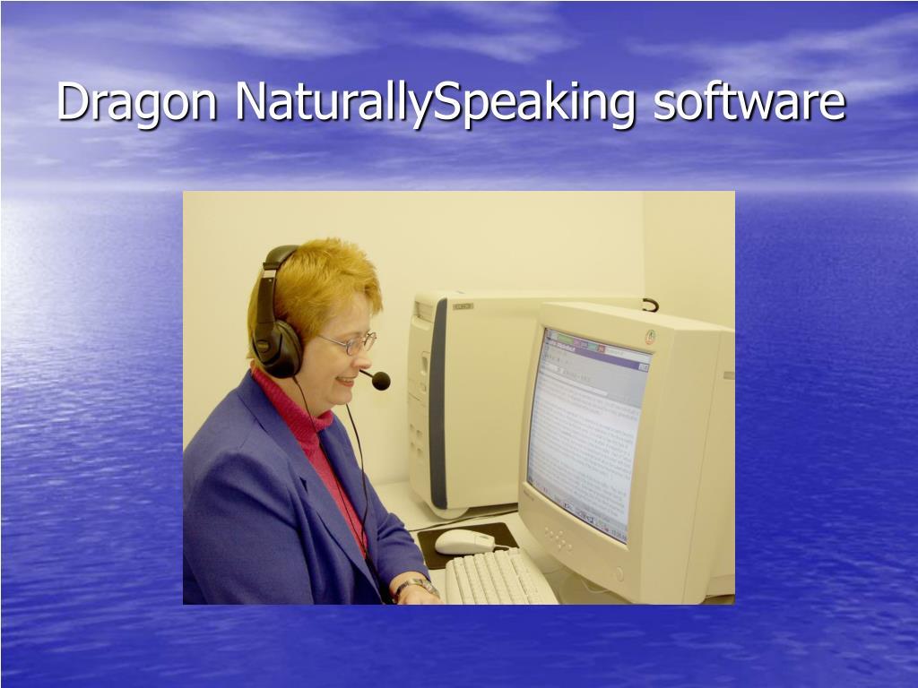 Dragon NaturallySpeaking software