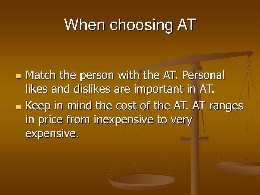 When choosing AT