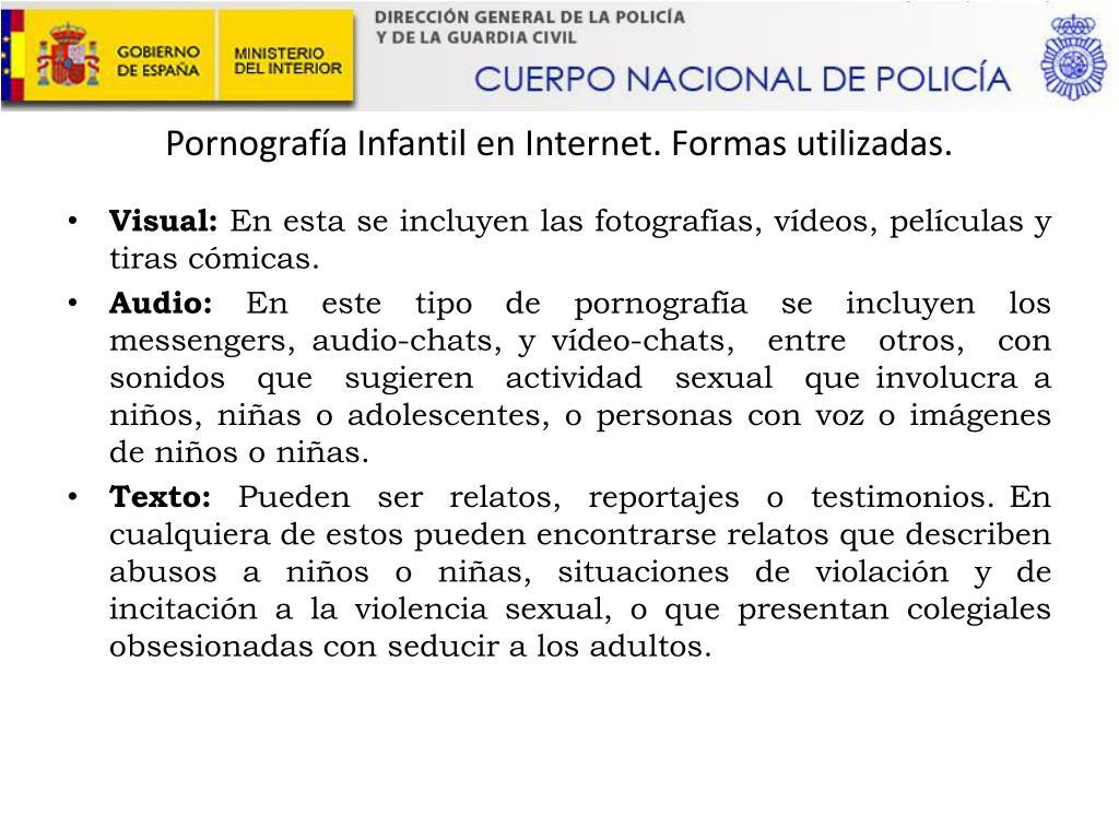 Pornografía Infantil en Internet. Formas utilizadas.