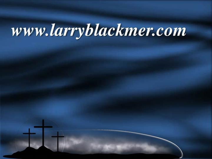 www.larryblackmer.com