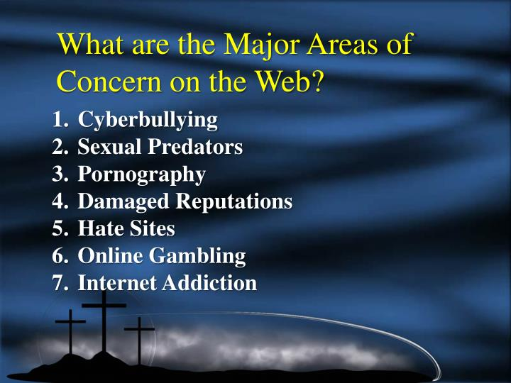 What are the Major Areas of Concern on the Web?