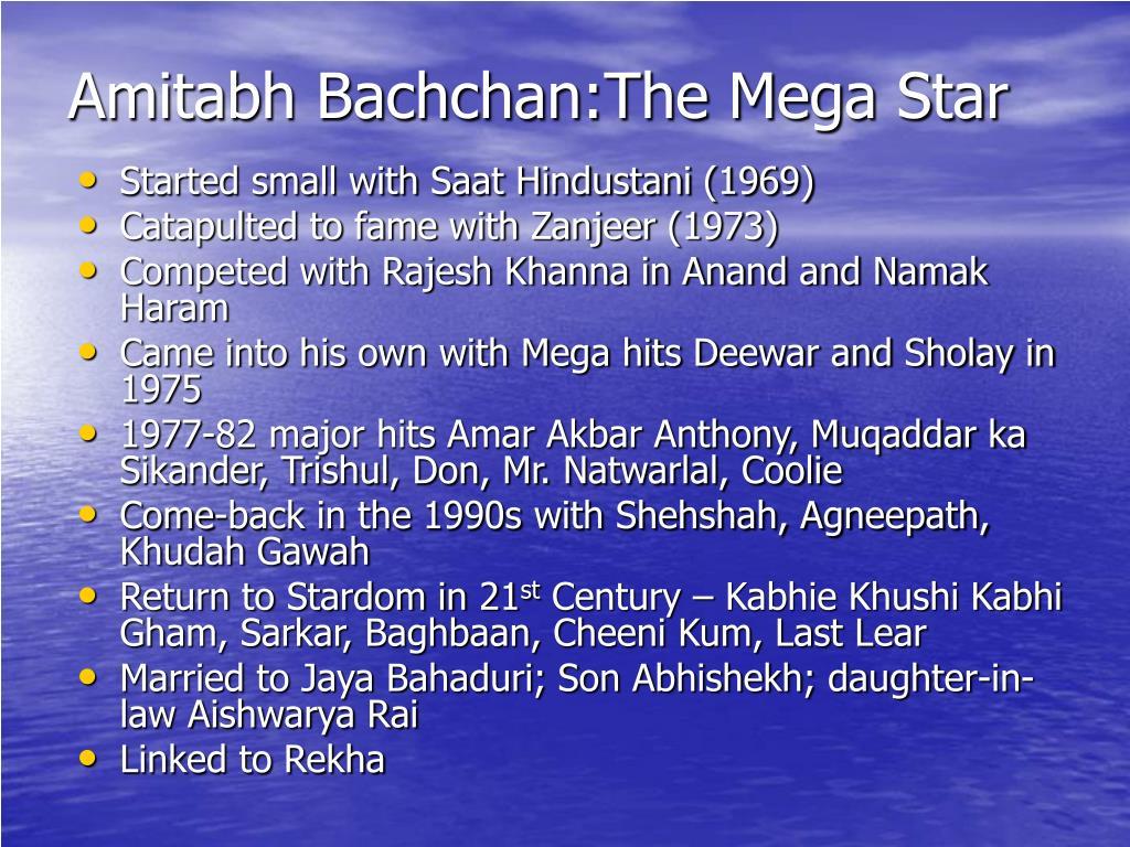 Amitabh Bachchan:The Mega Star