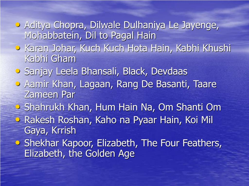 Aditya Chopra, Dilwale Dulhaniya Le Jayenge, Mohabbatein, Dil to Pagal Hain