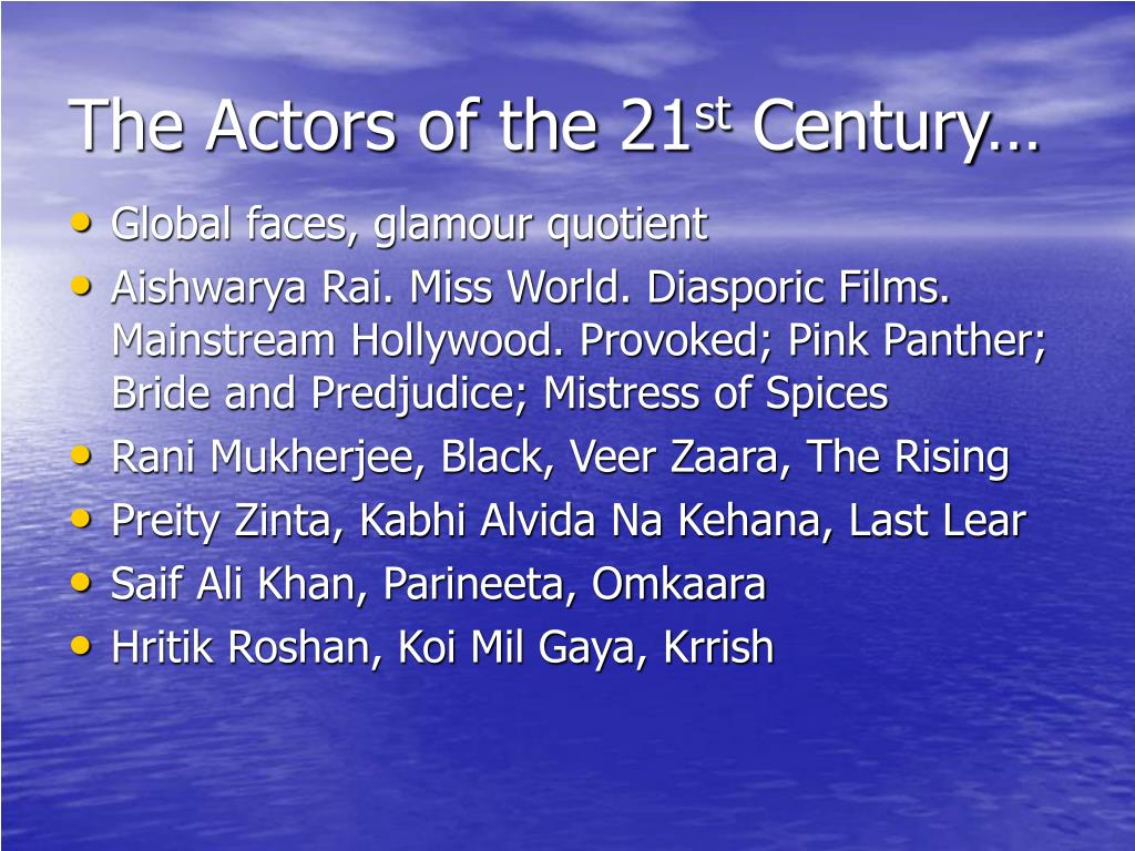 The Actors of the 21