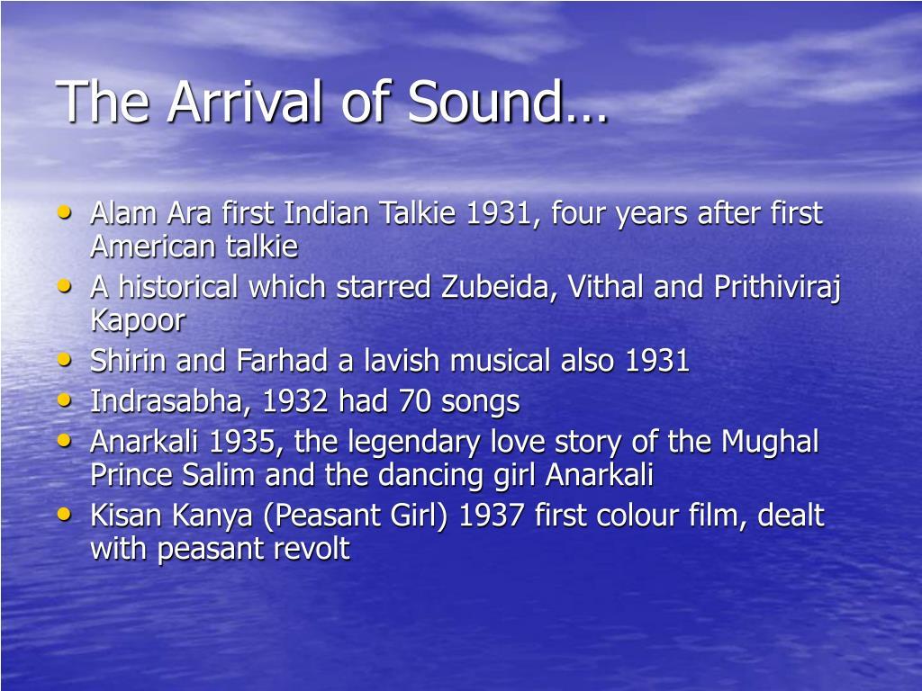 The Arrival of Sound…