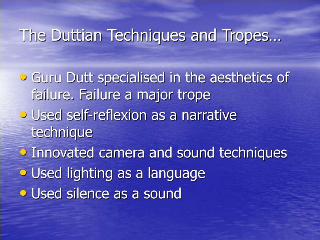 The Duttian Techniques and Tropes…