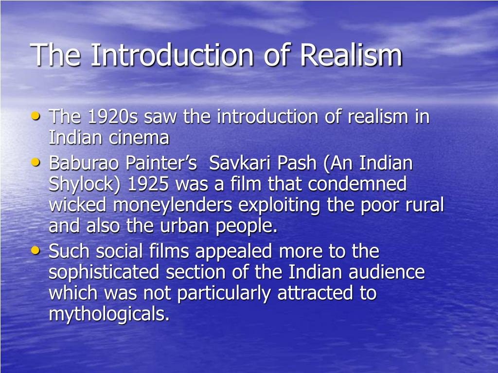 The Introduction of Realism