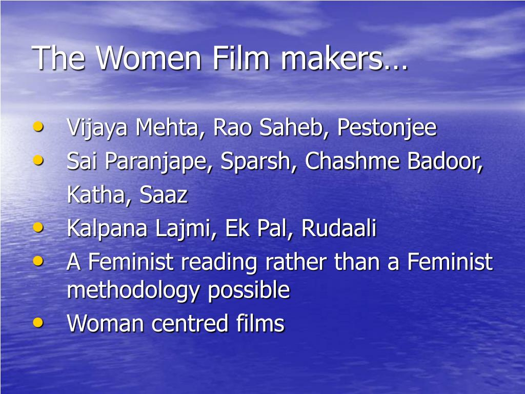 The Women Film makers…