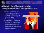 a tentative set of broad accounting principles for business enterprises ars 3