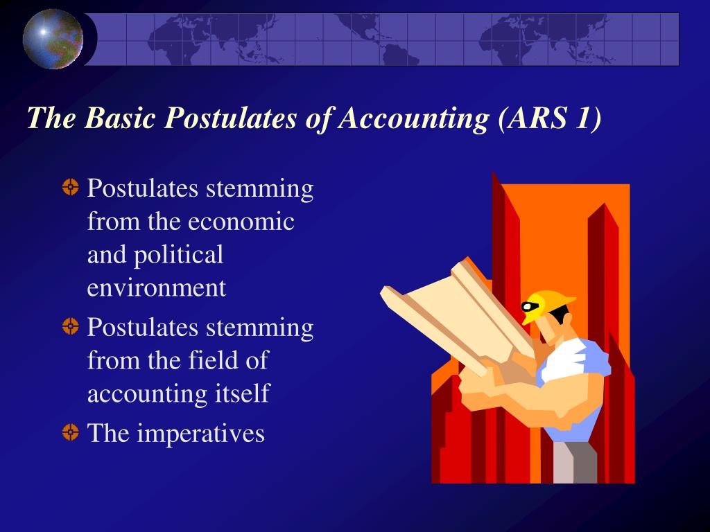The Basic Postulates of Accounting (ARS 1)