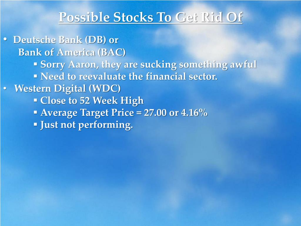 Possible Stocks To Get Rid Of