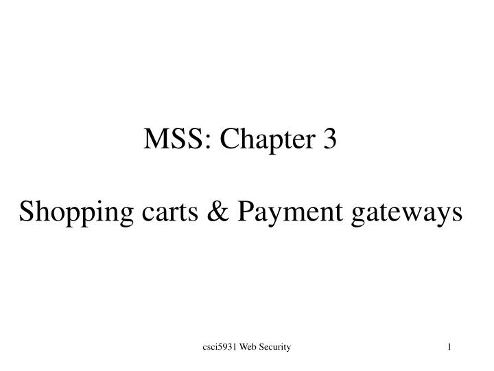 Mss chapter 3 shopping carts payment gateways