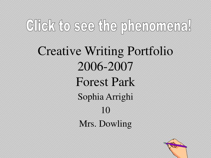 Creative writing portfolio 2006 2007 forest park