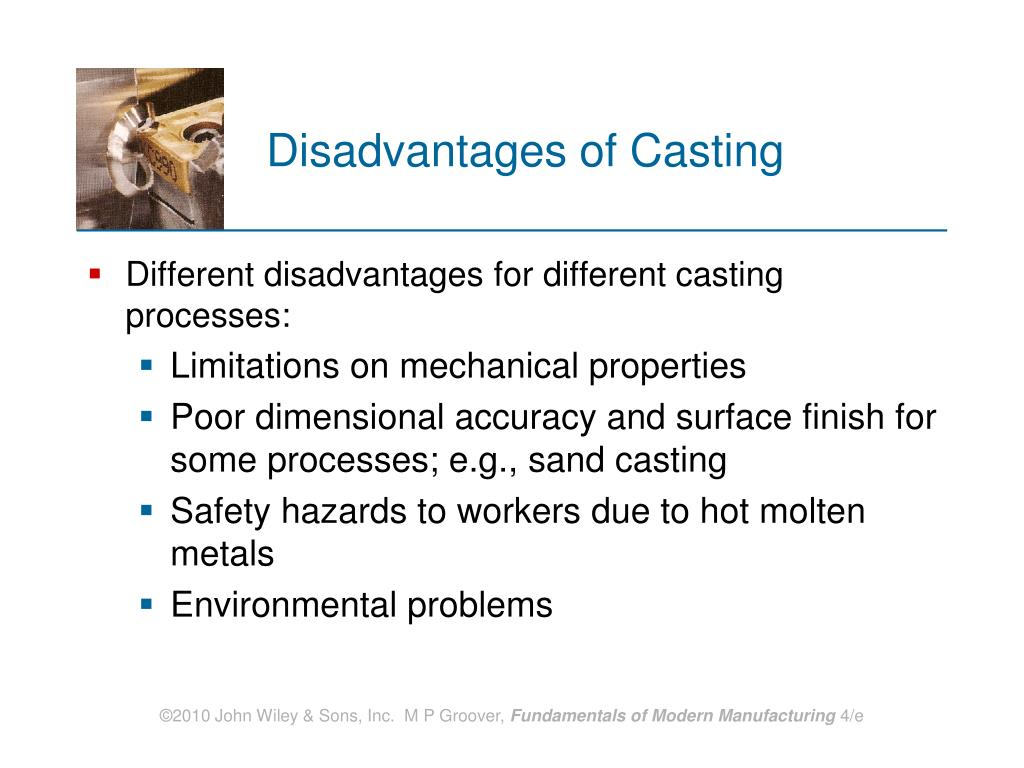 Disadvantages of Casting