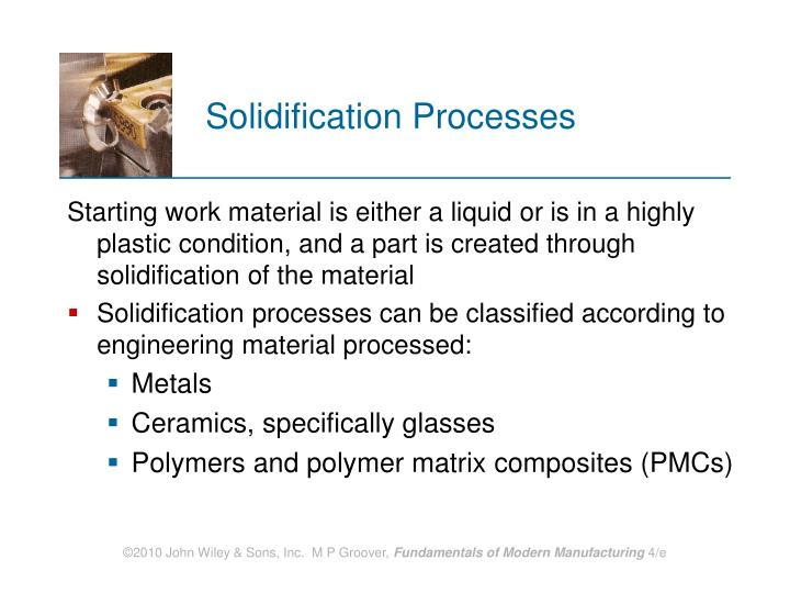 Solidification processes