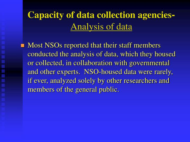 Capacity of data collection agencies