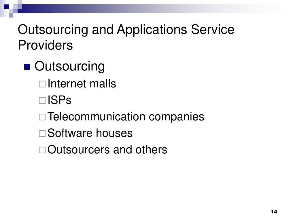Outsourcing and Applications Service Providers