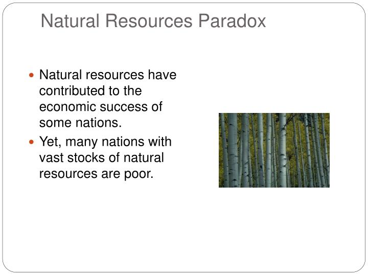 Natural Resources Paradox