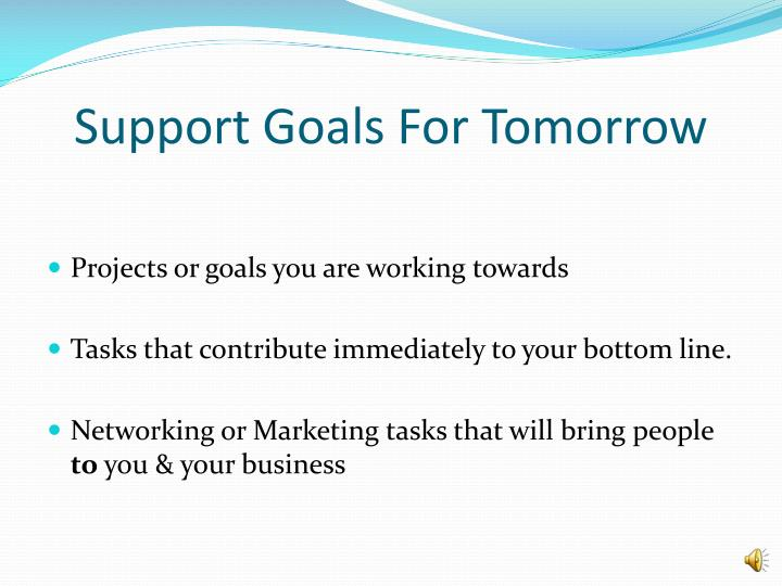 Support Goals For Tomorrow